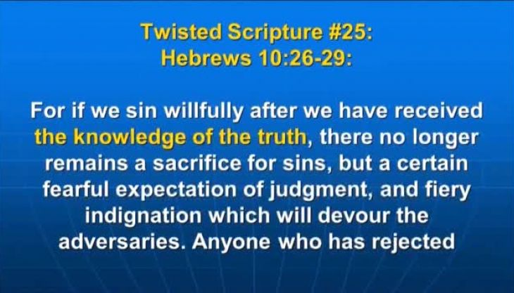 Photo of Hebrews 10:26-29, For if we sin willfully after we have received the knowledge of the truth, there no longer remains a sacrifice for sins