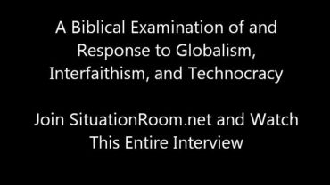 Photo of A Biblical Examination of and Response to Globalism, Interfaithism and Technocracy (Clip #2)