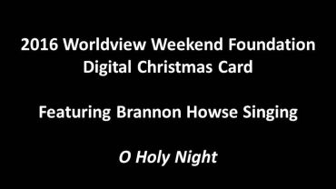 Photo of Worldview Weekend Foundation Digital Christmas Card: Brannon Howse Singing O Holy Night