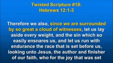 Photo of Hebrews 12:1-2, since we are surrounded by so great a cloud of witnesses