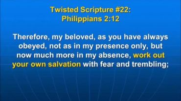 Photo of Philippians 2:12, work out your own salvation with fear and trembling