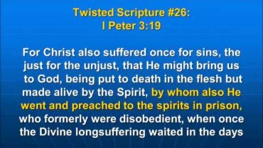 Photo of I Peter 3:18-20, by whom He went and preached to the spirits in prison
