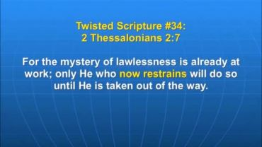Photo of 2 Thessalonians 2:7, He who now restrains will do so until He is taken out of the way