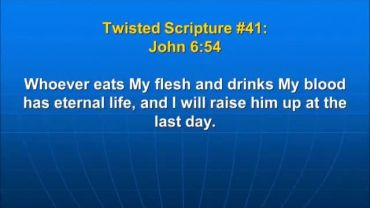 Photo of John 6:54, Whoever eats My flesh and drinks My blood has eternal life