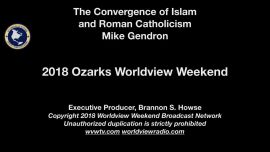 Photo of The Convergence of Islam and Roman Catholicism (Ozarks WVW 2018)