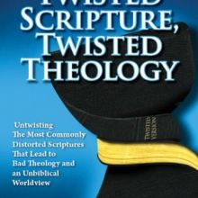 Twisted Scripture Twisted Theology eBook