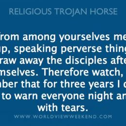 Photo of Religious Trojan Horse Exposed (Part One)