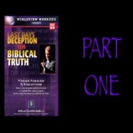 Photo of Last Days Deception or Biblical Truth (Part One)